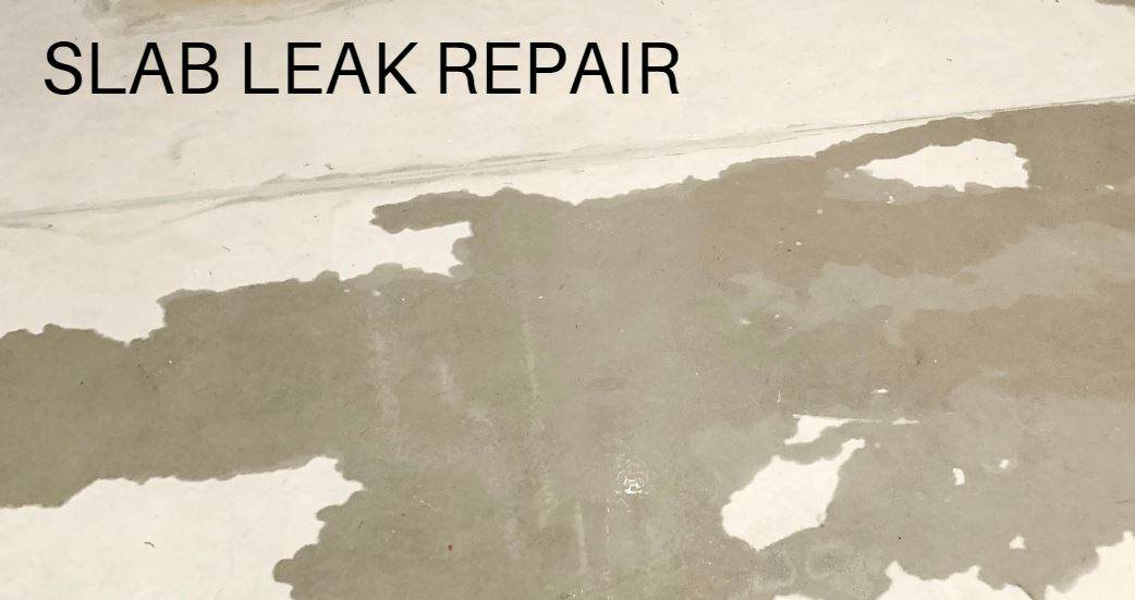 Slab Leak Repair: What to Expect